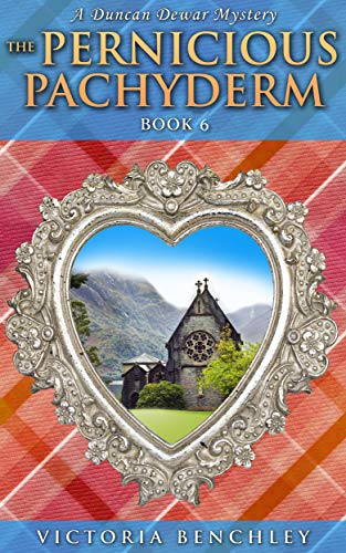 Book: The Pernicious Pachyderm (Duncan Dewar Mysteries Book 7) by Victoria Benchley