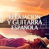 Relajacion y Guitarra Espanola