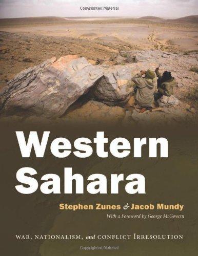 Western Sahara: War, Nationalism, and Conflict Irresolution