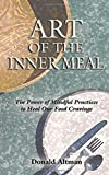 Image of The Art of the Inner Meal: Eating as a Spiritual Path