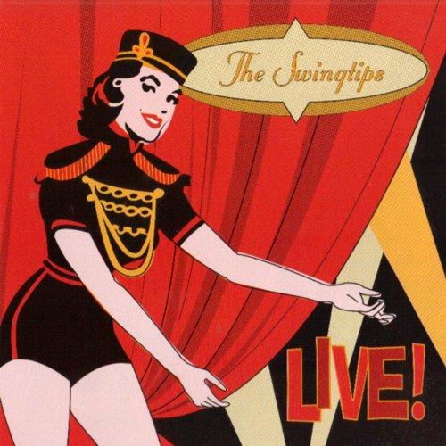 The Swingtips Live