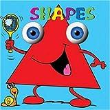 Shapes (Bug-eyed Books)