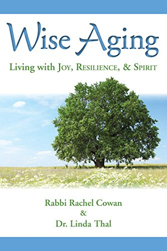 Compare Textbook Prices for Wise Aging  ISBN 9780874419214 by Rabbi Rachel Cowan,Dr. Linda Thal