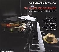 20 Anos De Saudade ‒ Homenagem A Antonio Carlos Jobim