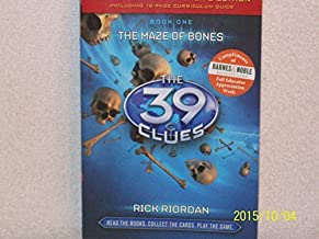 The Maze of Bones, The 39 Clues, Book One, Teacher's Edition, Including 16 page Curriculum Guide isbn 9780545419628