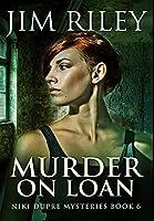 Murder On Loan: Premium Hardcover Edition