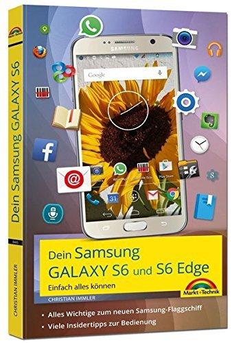 Dein Samsung Galaxy S6 Einfach alles können by Christian Immler (2015-06-05)
