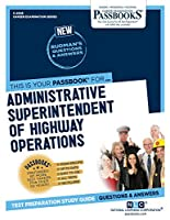 Administrative Superintendent of Highway Operations (Career Examination)