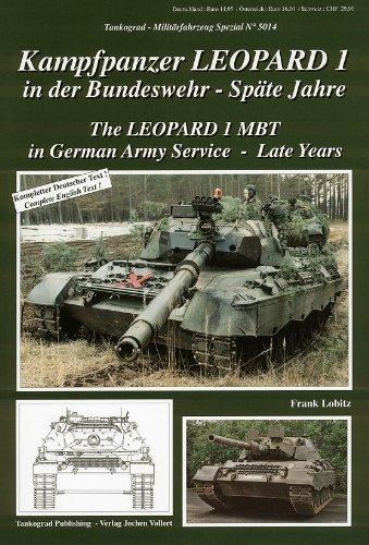 Tankograd 5014 Kampfpanzer Leopard 1 in der Bundeswehr - Späte Jahre