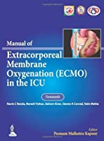Manual of Extracorporeal Membrane Oxygenation Ecmo in the ICU by Unknown(2013-10-01)