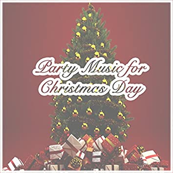 Party Music for Christmas Day