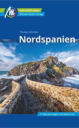 Nordspanien Reiseführer Michael Müller Verlag: Individuell reisen mit vielen praktischen Tipps (MM-Reisen)