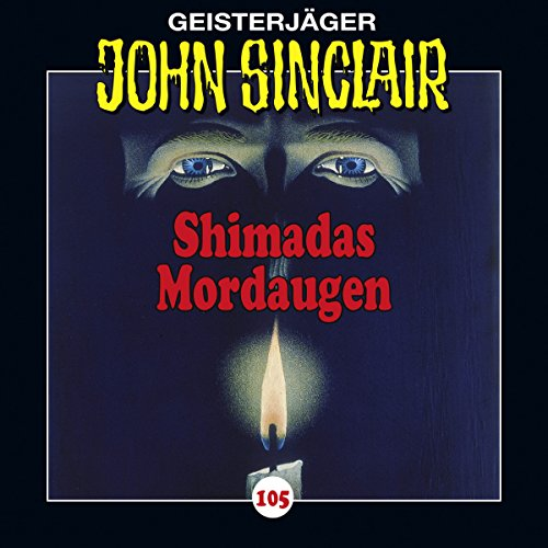 Shimadas Mordaugen (John Sinclair 105) audiobook cover art