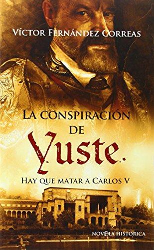 La conspiración de Yuste