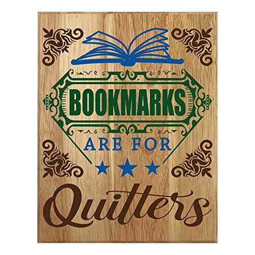 QUMO Book Lovers Gifts   Reading   Librarian   Readers   Bookmarks are for Quitters   Christmas   Sign   Wooden Plaque