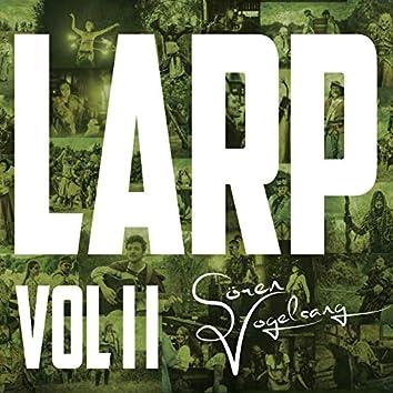 L.A.R.P. Vol. II