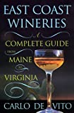 East Coast Wineries: A Complete Guide from Maine to Virginia