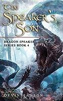 The Speaker's Son (Dragon Speaker)