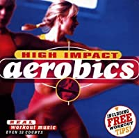 High Impact Aerobics by Rhythm 2 Rhythm (2004-05-03)