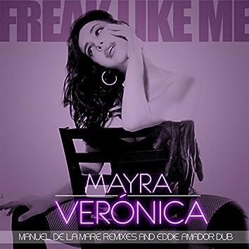 Freak Like Me - Manuel De La Mare Remixes & Eddie Amador Dub