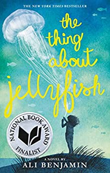 The Thing About Jellyfish by [Ali Benjamin]