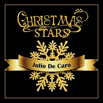 Christmas Stars: Julio De Caro