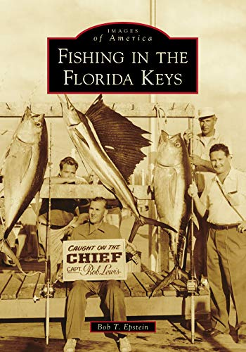 Fishing in the Florida Keys (Images of America)