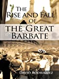 The Rise and Fall of the Great Barbate (English Edition)