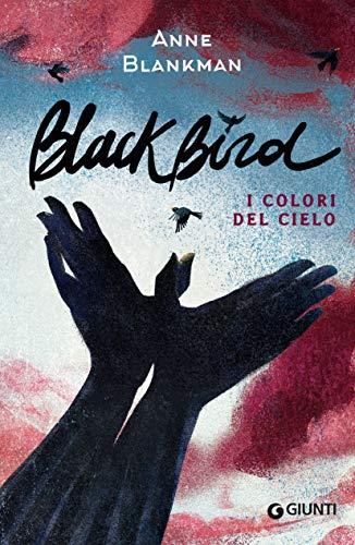 Blackbird. I colori del cielo