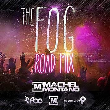 The Fog (Road Mix)