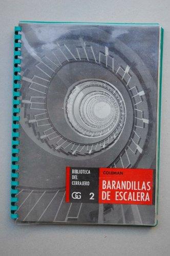 Coleman, Charles - Barandillas De Escaleras / Charles Coleman ; Con La...