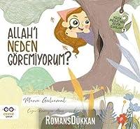Allah'i Neden Göremiyorum ?; Allah'i Neden Göremiyorum ?