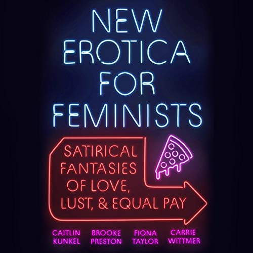 New Erotica for Feminists audiobook cover art