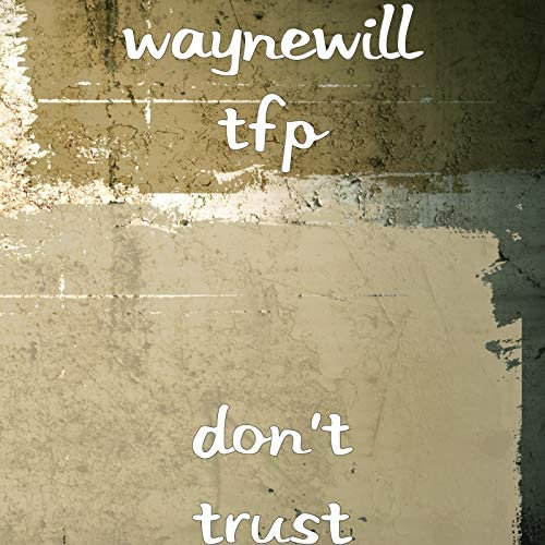 Waynewill tfp feat. Scoobsj