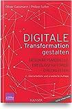 Digitale Transformation gestalten: Geschäftsmodelle Erfolgsfaktoren Checklisten