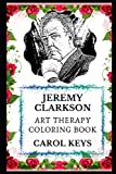 Jeremy Clarkson Art Therapy Coloring Book (Jeremy Clarkson Art Therapy Coloring Books, Band 0)