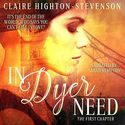 In Dyer Need: The First Chapter cover art