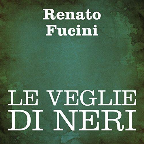 Le veglie di Neri audiobook cover art