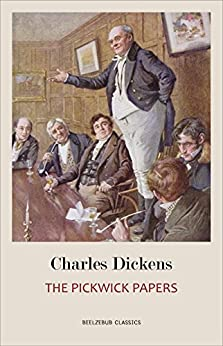 The Pickwick Papers by [Charles Dickens]