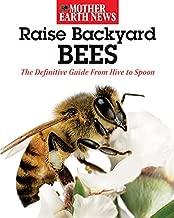 Raise Backyard Bees