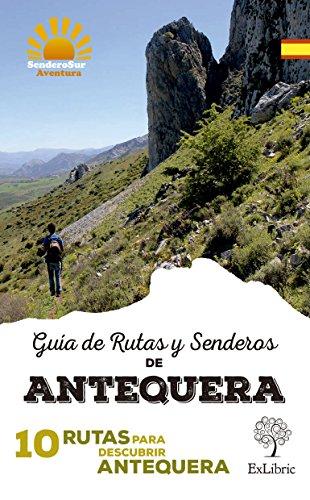 Guía de rutas y senderos de antequera