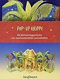 Pop-Up-Krippe: Die Weihnachtsgeschichte zum Auseinanderziehen und Aufstellen