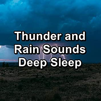 Thunder and Rain Sounds Deep Sleep