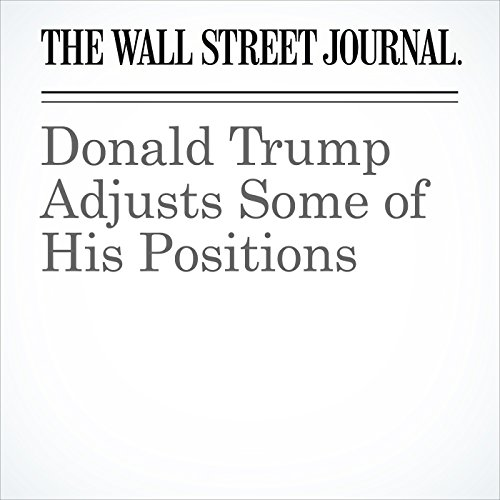Donald Trump Adjusts Some of His Positions cover art