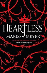 What I'm Reading: 3 books in 3 weeks (Heartless by Marissa Meyer)