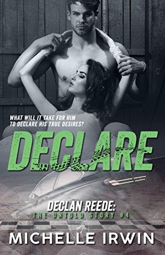 Declare: Declan Reede: The Untold Story #4 (English Edition)