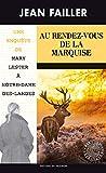Une enquête de Mary Lester, Tome 55 - Au rendez-vous de la marquise