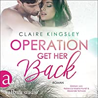 Operation Get her back Hörbuch
