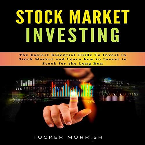 Stock Market Investing Audiobook By Tucker Morrish cover art