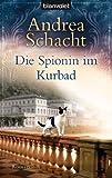Die Spionin im Kurbad: Roman (Katzenromane 4)
